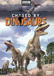 Chased by Dinosaurs DVD