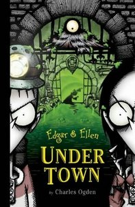 Edgar & Ellen Under Town
